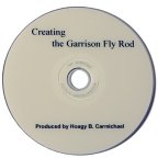 Creating the Garrison Fly Rod DVD w/ Everett Garrison