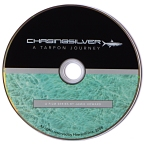 Chasing Silver - A Tarpon Journey DVD by Jamie Howard