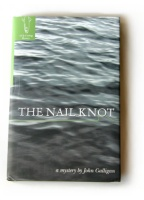 The Nail Knot a fly fishing mystery by John Galligan