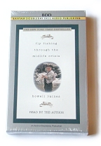 Fly Fishing through the Midlife Crisis BOOK ON TAPE read by Howell Raines