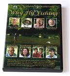 Why Fly Fishing - DVD by The American Museum of Fly Fishing